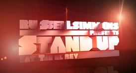 Stand Up at El Rey