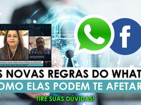 As novas regras do Whatsapp: Tire suas dúvidas e entenda como elas podem te afetar!