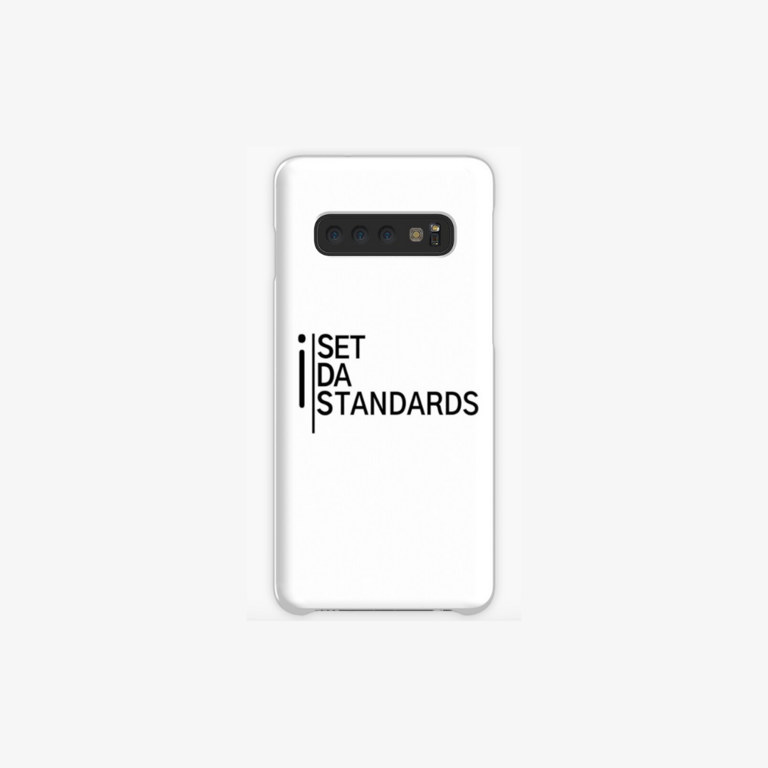 'I Set Da Standards' Samsung Galaxy Phone Cases in White