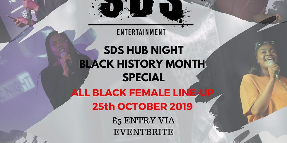 SDS Hub Night - Black History Month Special