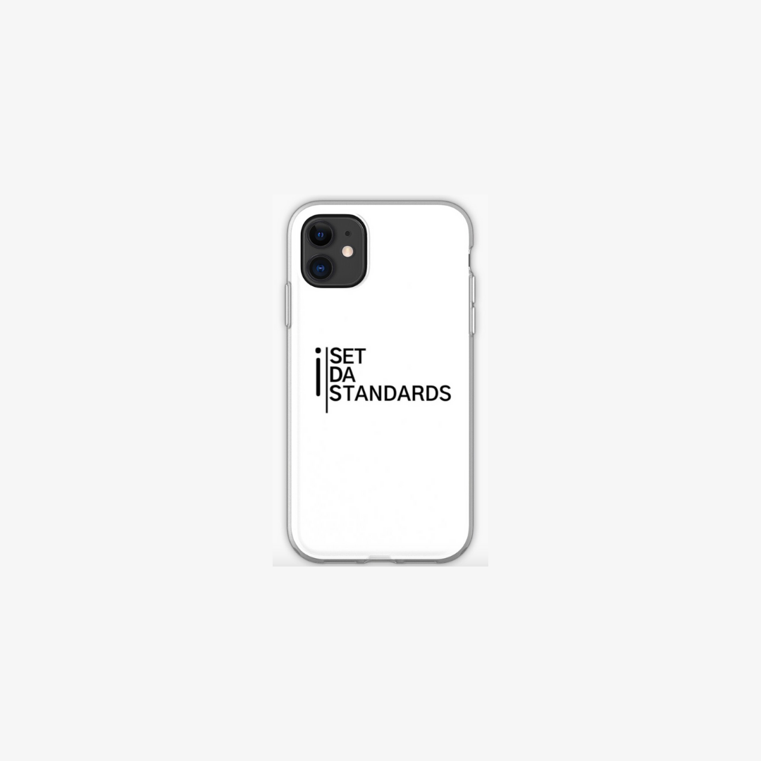'I Set Da Standards' iPhone Cases in White