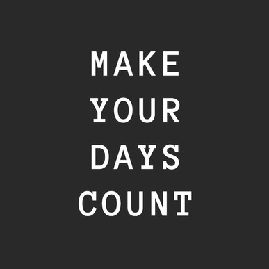 SDS Post-Make Your Days Count!