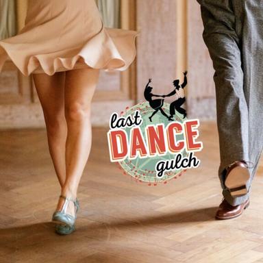 Last Dance Gulch