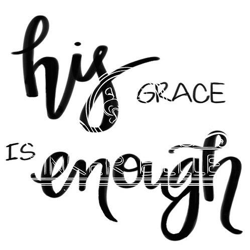 His Grace is Enough digital file bundle