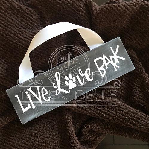 Live Love Bark Distressed Wood Sign