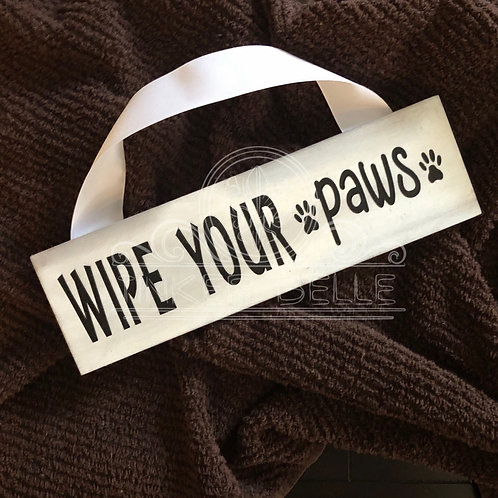 Wipe Your Paws Distressed Wood Sign