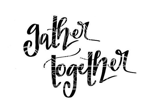 Gather Together digital file bundle
