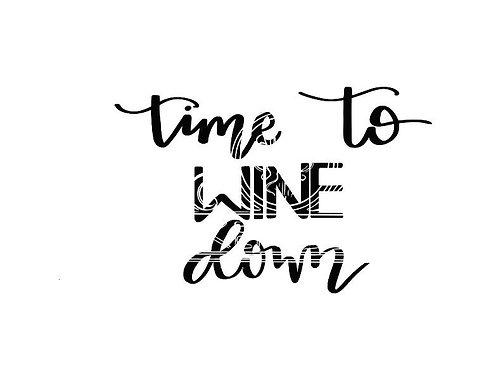Time to Wine Down digital file bundle