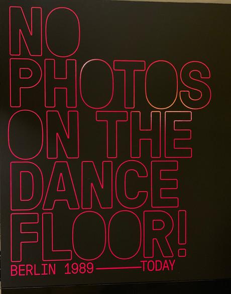 09/2019 No Photos on the Dance Floor! Berlin 1989–Today, C/O Berlin im Amerika Haus