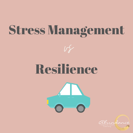 Stress Management vs. Resilience