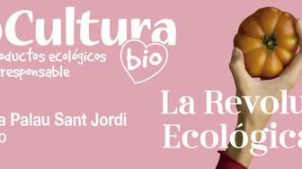 LA REVOLUCIÓN ECOLÓGICA. BioCultura a Barcelona 2019