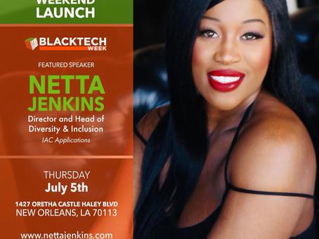 Netta Jenkins Speaking During Essence Festival Weekend for Black Tech Week!