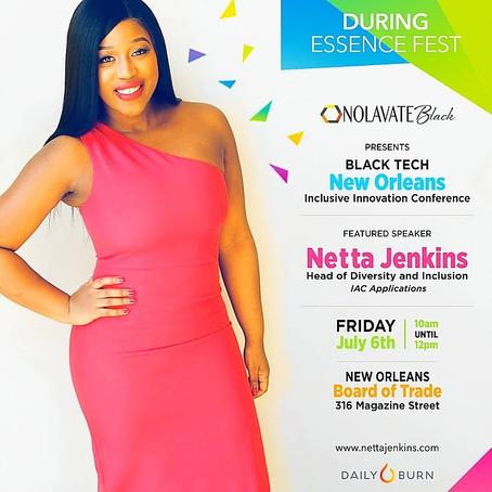 Netta Jenkins Highly Sought After Speaker For Essence Festival Weekend Tech Events!