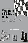 Veinticuatro miniaturas rusas | Cuentos