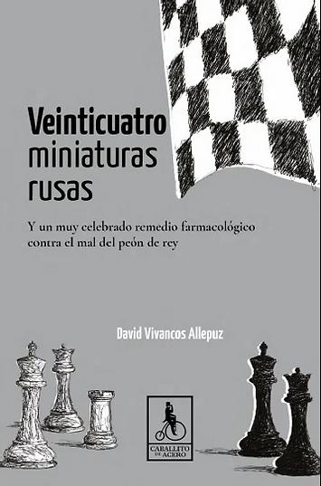 Veinticuatro miniaturas rusas | cuentos de ajedrez