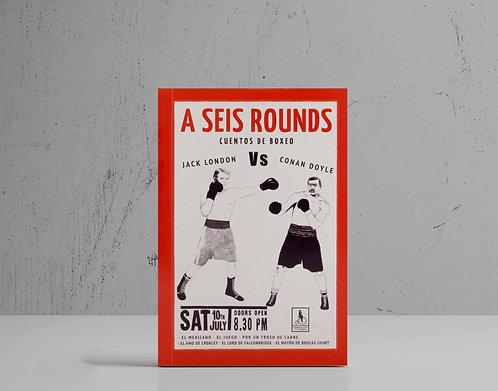A Seis Rounds |Libro de boxeo