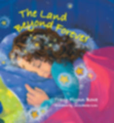 The Land Beyond Forever - This book celebrates the immutable human spirt and and is a story abot family, hope, joy and resurrection. Learn more at tracybowe.com/products