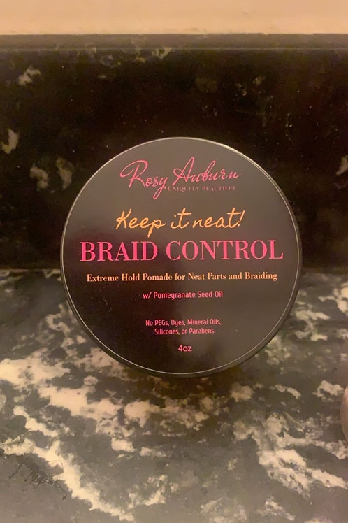 Keep it Neat! BRAID CONTROL