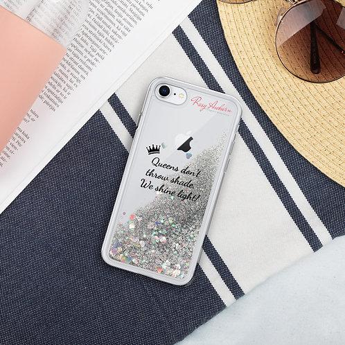Queens don't throw shade iPHONE CASE XR - Liquid Glitter