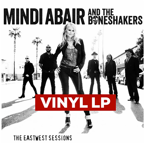"Mindi Abair & The Boneshakers ""The EastWest Sessions"" LP Vinyl Album"