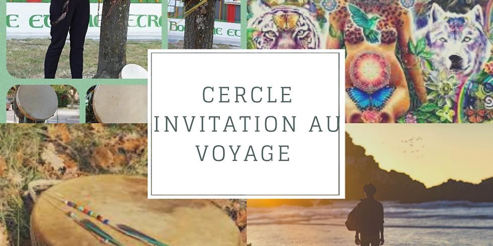 Cercle Invitation au Voyage