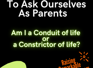 Question For Parents Of Teens;- Are You A Life-Giver Or A Life-Killer?