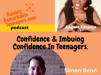 What is Confidence & can we imbue confidence in our teenagers?