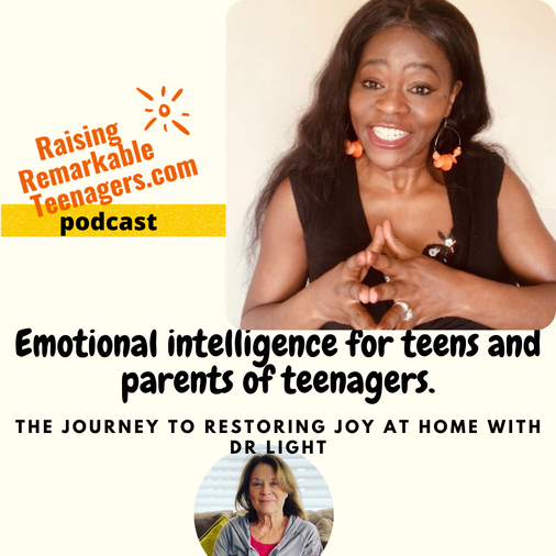Emotional Intelligence For Parents Of Teens & Teenagers with Dr Joanne Light