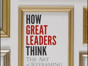 Cómo piensan los grandes líderes. El arte de enmarcar información