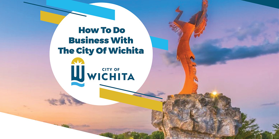 How to do Business with the City of Wichita