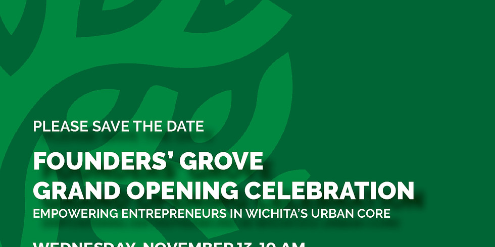 Founders' Grove Grand Opening