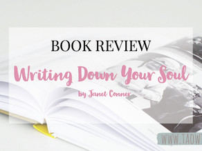 """Book Review: """"Writing down your soul"""" by Janet Conner"""