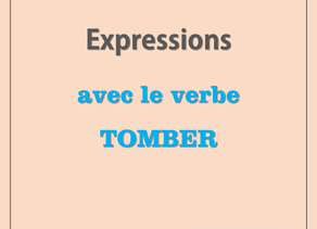 Expressions avec le verbe «tomber»