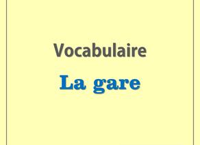 Vocabulaire de la gare