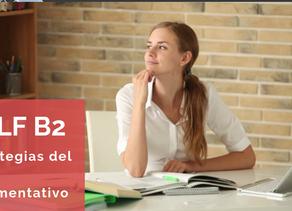 DELF B2 - estrategias del plan argumentativo