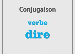 Conjugaison du verbe «dire»