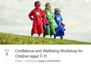 Confidence and Wellbeing Workshop for Children age 7-11