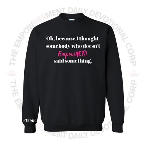 Said Something Sweater (Black)