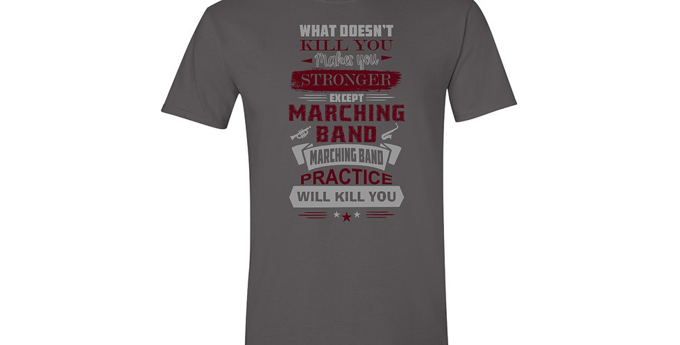 Marching Band Practice T-Shirt