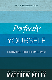 Perfectly Yourself Matthew Kelly