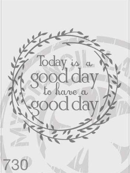 730: Good Day