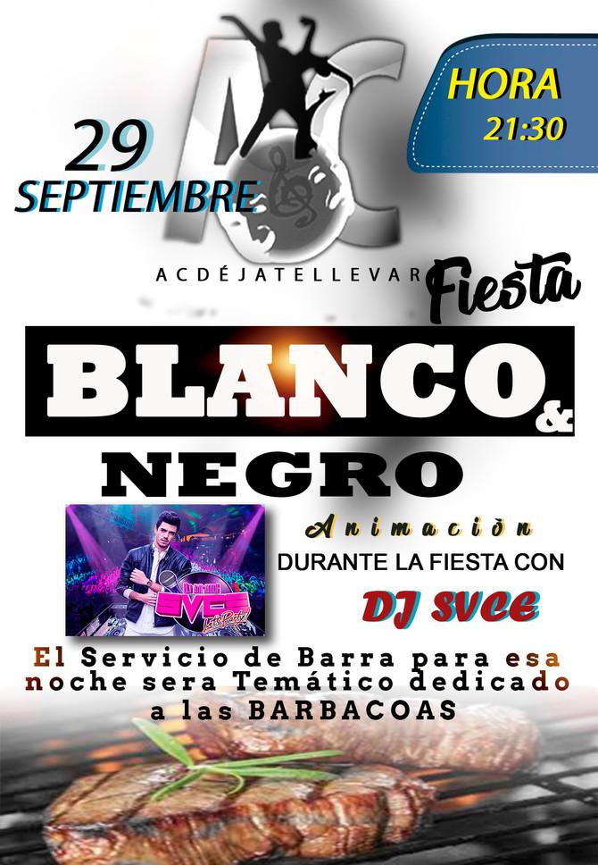 Fiesta Blanco y Negro con animación de DJ SVCE