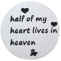 'Half of my heart lives in heaven' backing plate