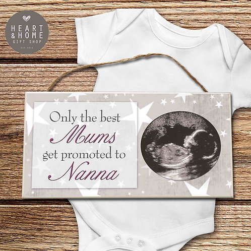 Only The Best Mums ... Baby scan plaque