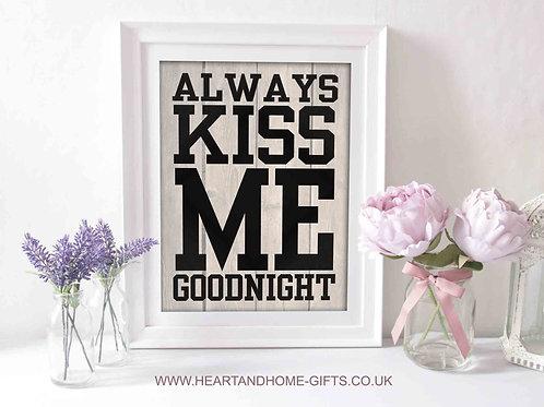 Always Kiss Me Goodnight (Word Art)