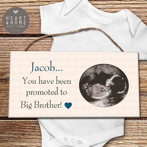 Promoted To Big Brother (Baby Scan Photo Plaque)