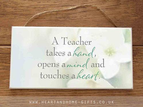 A Teacher ...