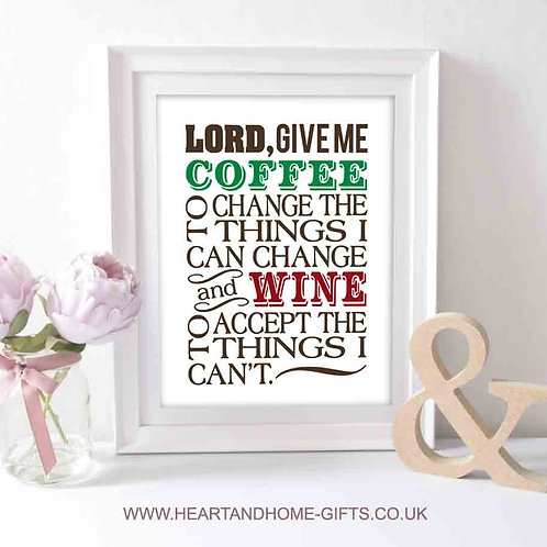 Lord, Give Me Coffee, or Wine! (Word Art)