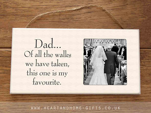 Dad... Of All The Walks