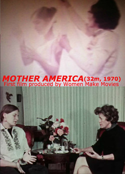 MOTHER AMERICA (32m, 1970, color)